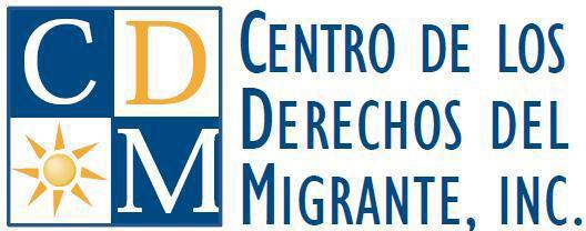 CDM - Centro de los Derechos del Migrante, Inc.
