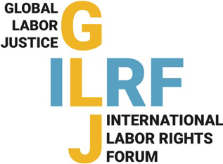 Global Labor Justice - International Labor Rights Forum