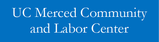 UC Merced Community and Labor Center