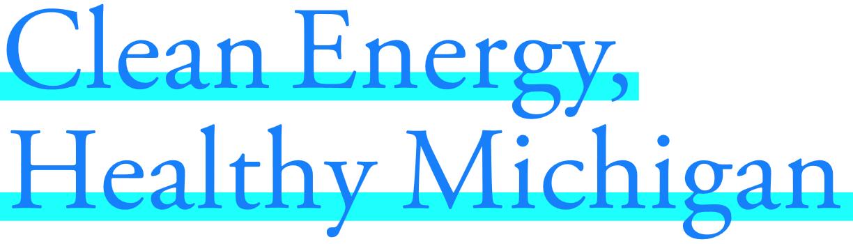 Clean Energy, Healthy Michigan