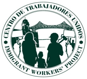 centro de trabajadoes unidos - immigrant workers' project