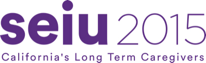 SEIU Local 2015 - California's Long Term Caregivers