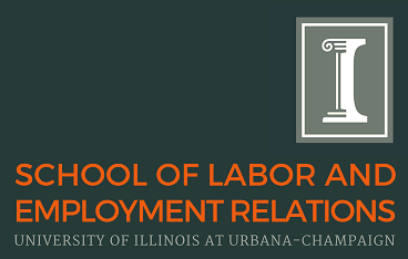 School of Labor and Employment Relations (University of Illinois, Urbana-Champaign)